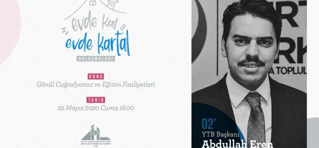 22 Mayıs 2020 - Abdullah Eren